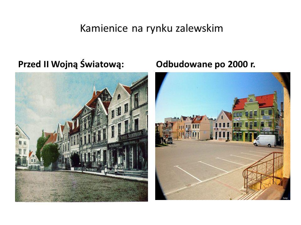 Kamienice na rynku zalewskim Przed II Wojną Światową:Odbudowane po 2000 r.