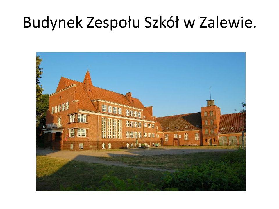 Budynek Zespołu Szkół w Zalewie.