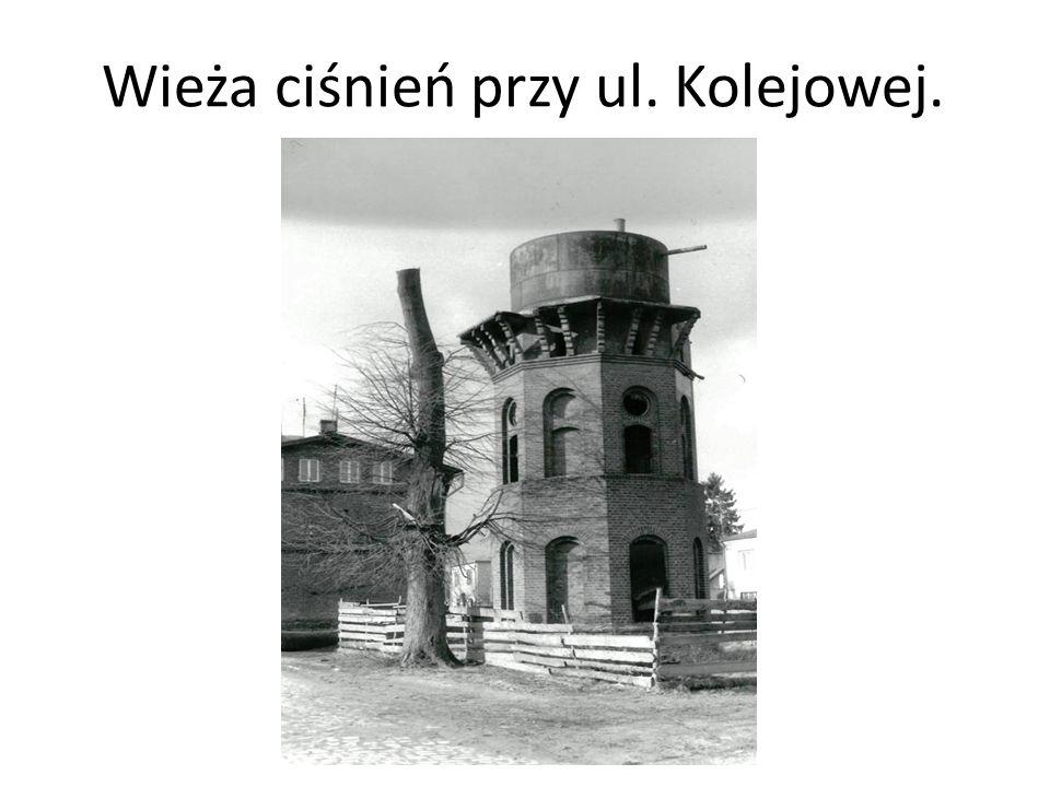 Wieża ciśnień przy ul. Kolejowej.