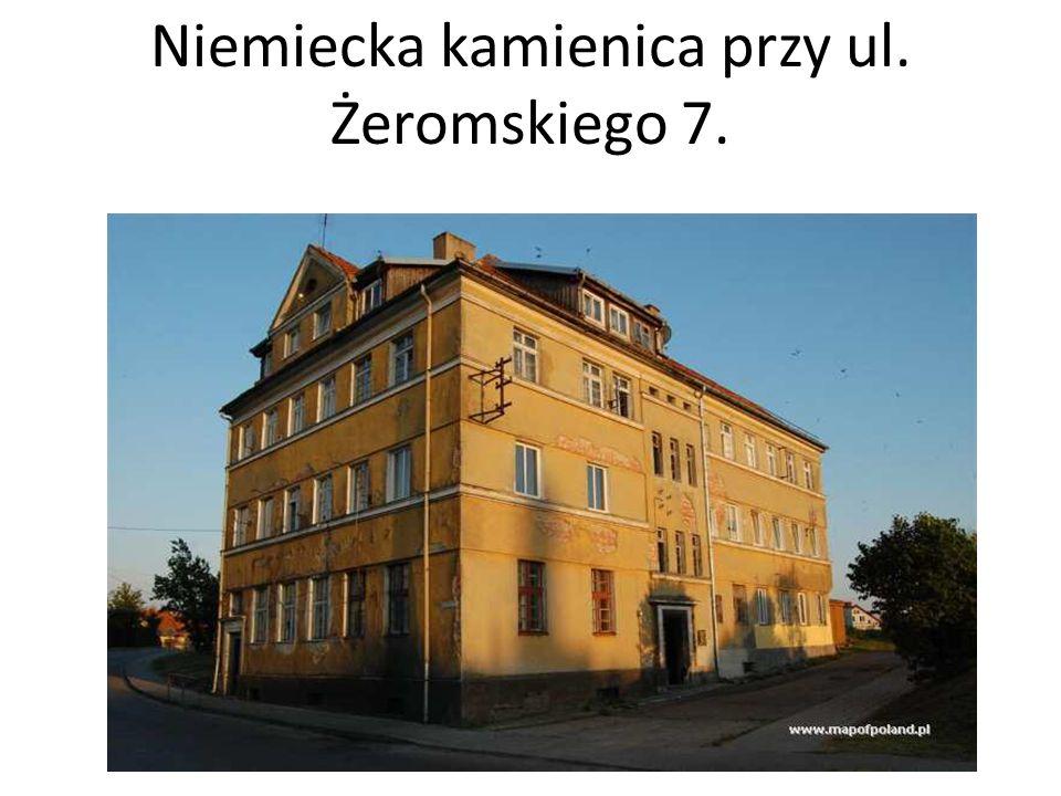 Niemiecka kamienica przy ul. Żeromskiego 7.