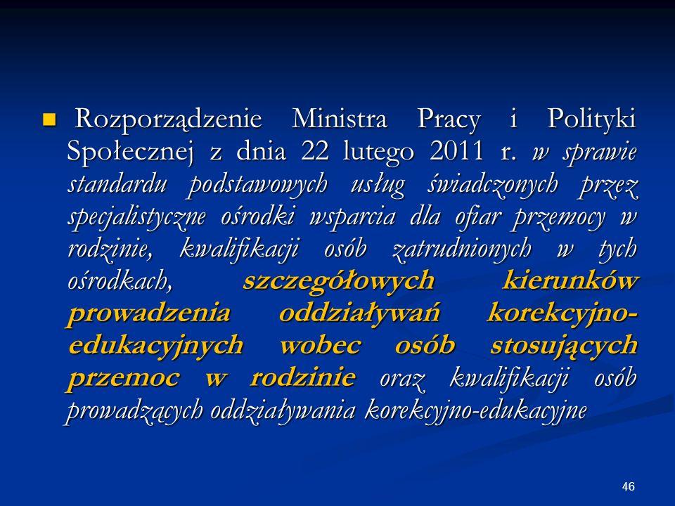 Rozporządzenie Ministra Pracy i Polityki Społecznej z dnia 22 lutego 2011 r.