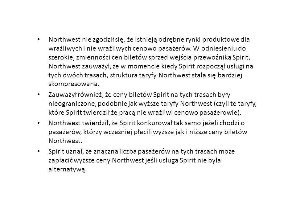Northwest nie zgodził się, że istnieją odrębne rynki produktowe dla wrażliwych i nie wrażliwych cenowo pasażerów. W odniesieniu do szerokiej zmiennośc