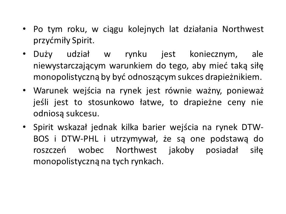 Po tym roku, w ciągu kolejnych lat działania Northwest przyćmiły Spirit.