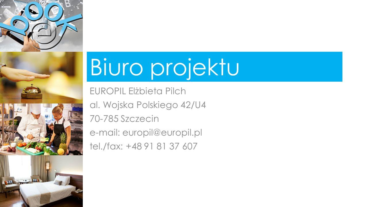 Biuro projektu EUROPIL Elżbieta Pilch al. Wojska Polskiego 42/U4 70-785 Szczecin e-mail: europil@europil.pl tel./fax: +48 91 81 37 607