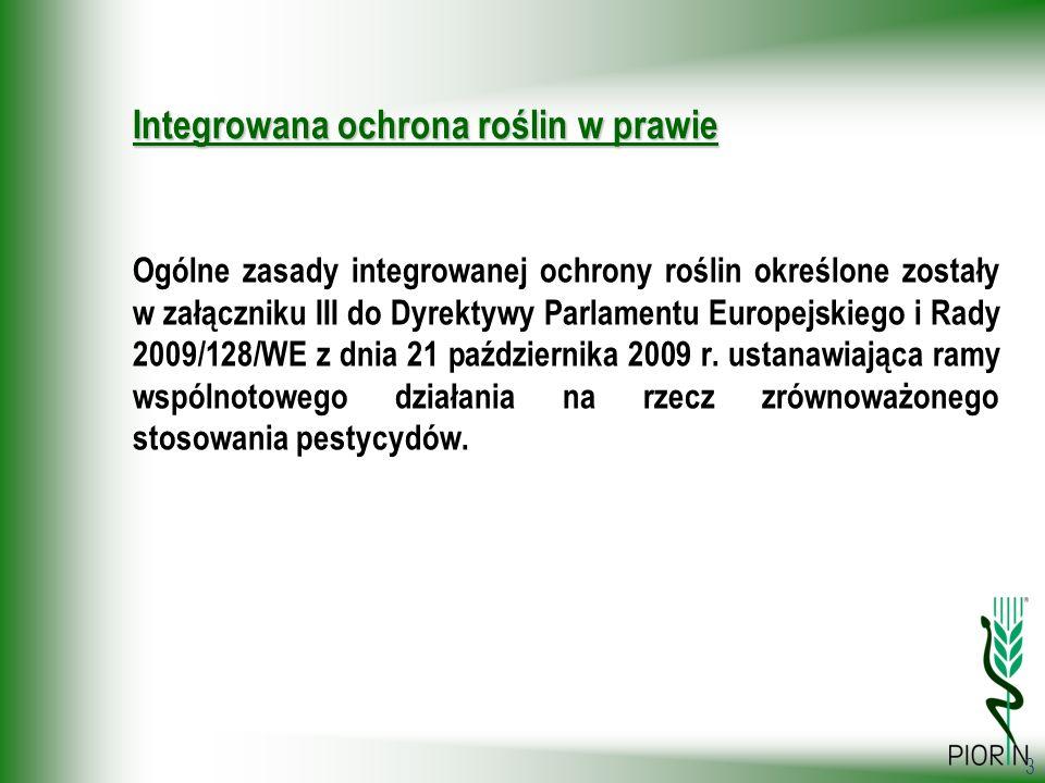 34 Weryfikacja stosowanie zasad integrowanej ochrony roślin I.