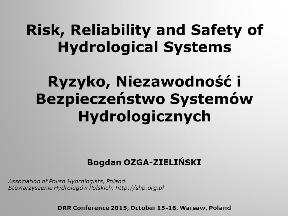 Application of reliability theory to description of reliable structure of quasi-natural system - hydrological system, its security, and emerging threats resulting from randomly occurring meteorological and hydrological extreme events.
