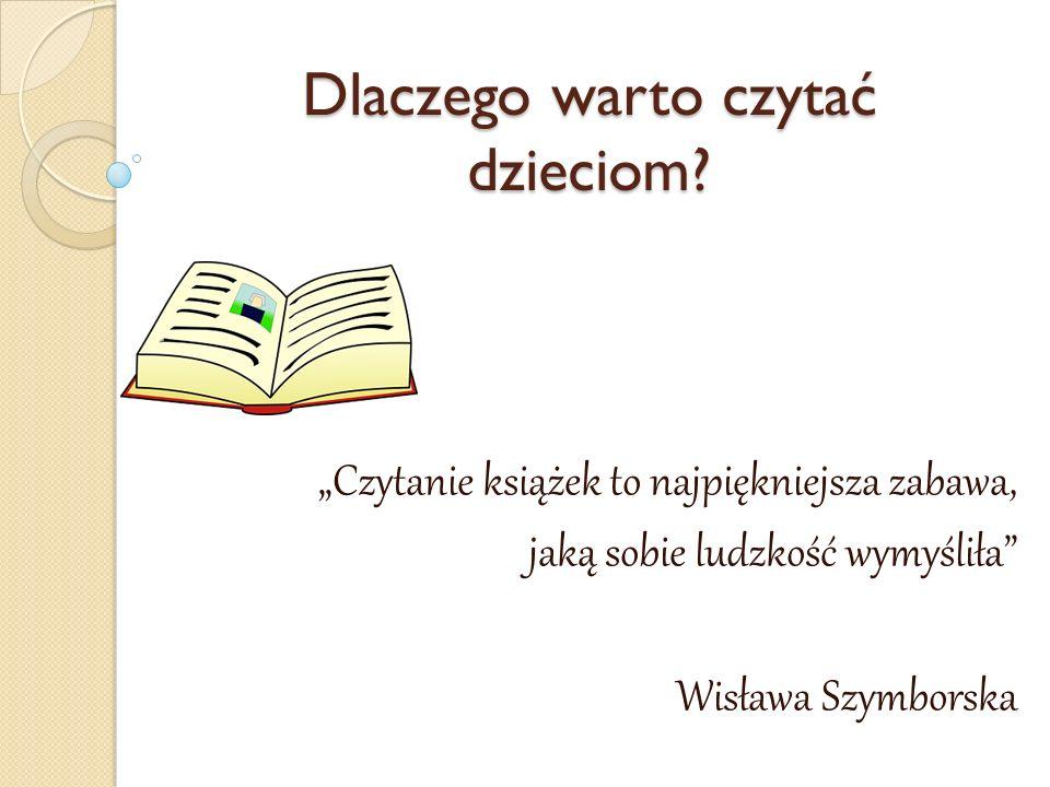 Dlaczego warto czytać dzieciom.