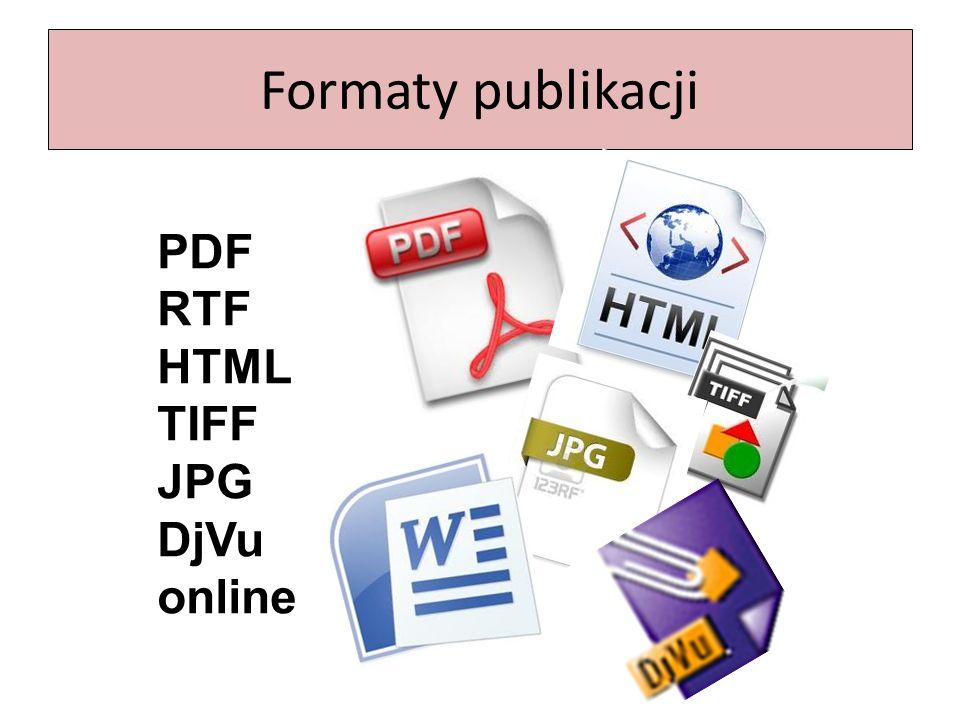 Formaty publikacji PDF RTF HTML TIFF JPG DjVu online