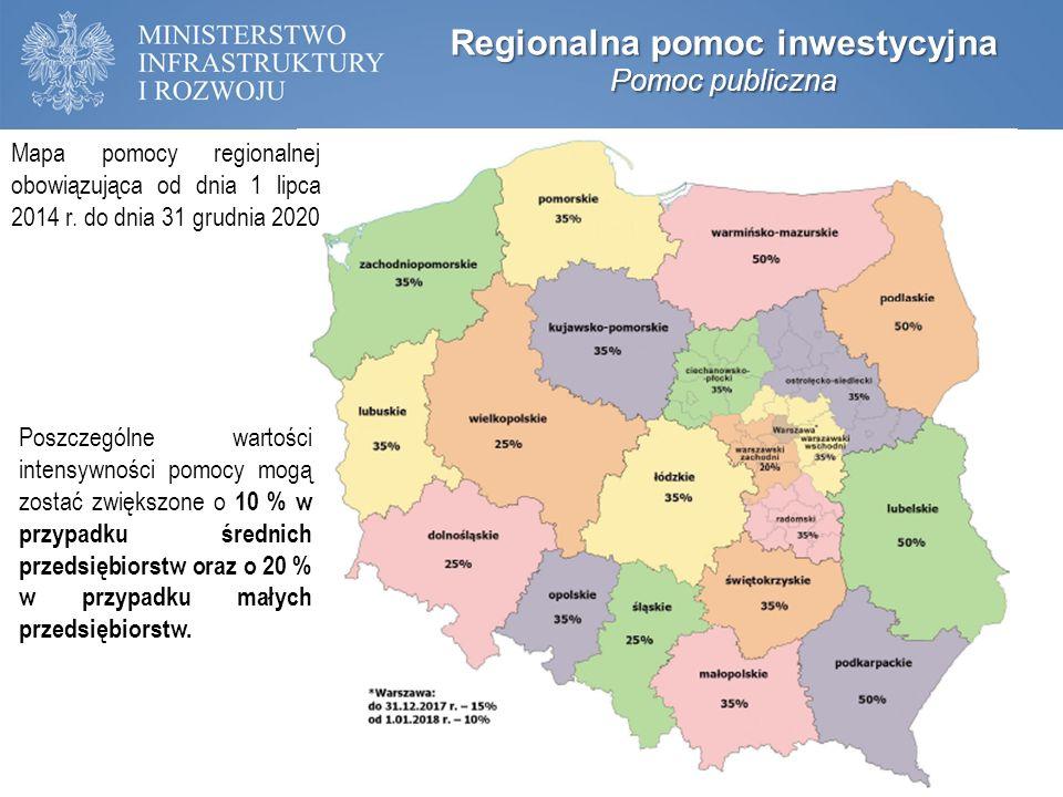 Regionalna pomoc inwestycyjna Pomoc publiczna Mapa pomocy regionalnej obowiązująca od dnia 1 lipca 2014 r. do dnia 31 grudnia 2020 Poszczególne wartoś