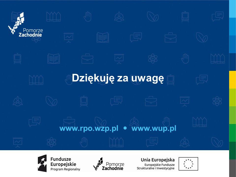 Dziękuję za uwagę www.rpo.wzp.pl www.wup.pl