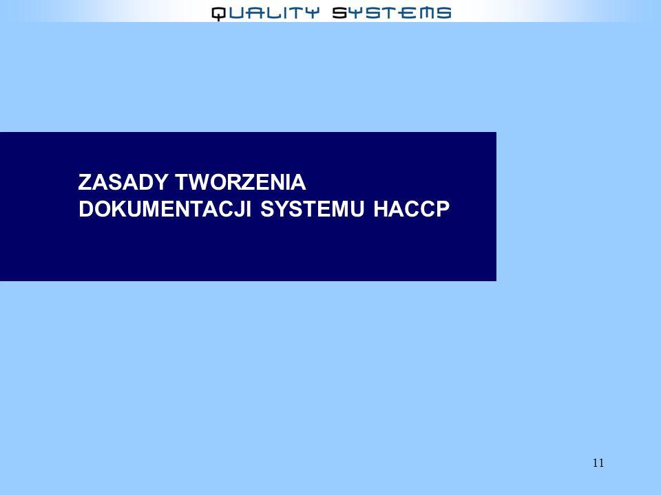 11 ZASADY TWORZENIA DOKUMENTACJI SYSTEMU HACCP
