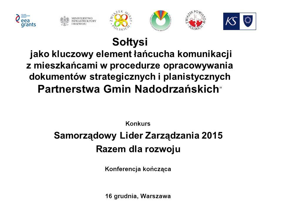 SOŁTYSI JAKO PODMIOTY KOMUNIKACJI 27.05.2015 Konsultacje społeczne