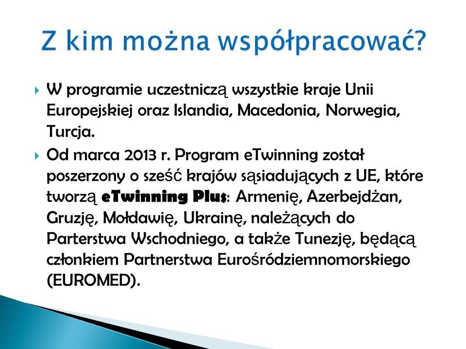  W programie uczestnicz ą wszystkie kraje Unii Europejskiej oraz Islandia, Macedonia, Norwegia, Turcja.
