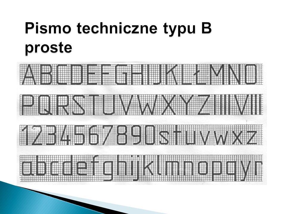OznaczenieWymiary w [mm] h - wysokość wielkiej litery 10 c - wysokość małej litery 7 a - odstęp pomiędzy literami 2 b - odstęp pomiędzy wierszami 10 e - odstęp pomiędzy wyrazami 4 d - grubość linii pisma 1