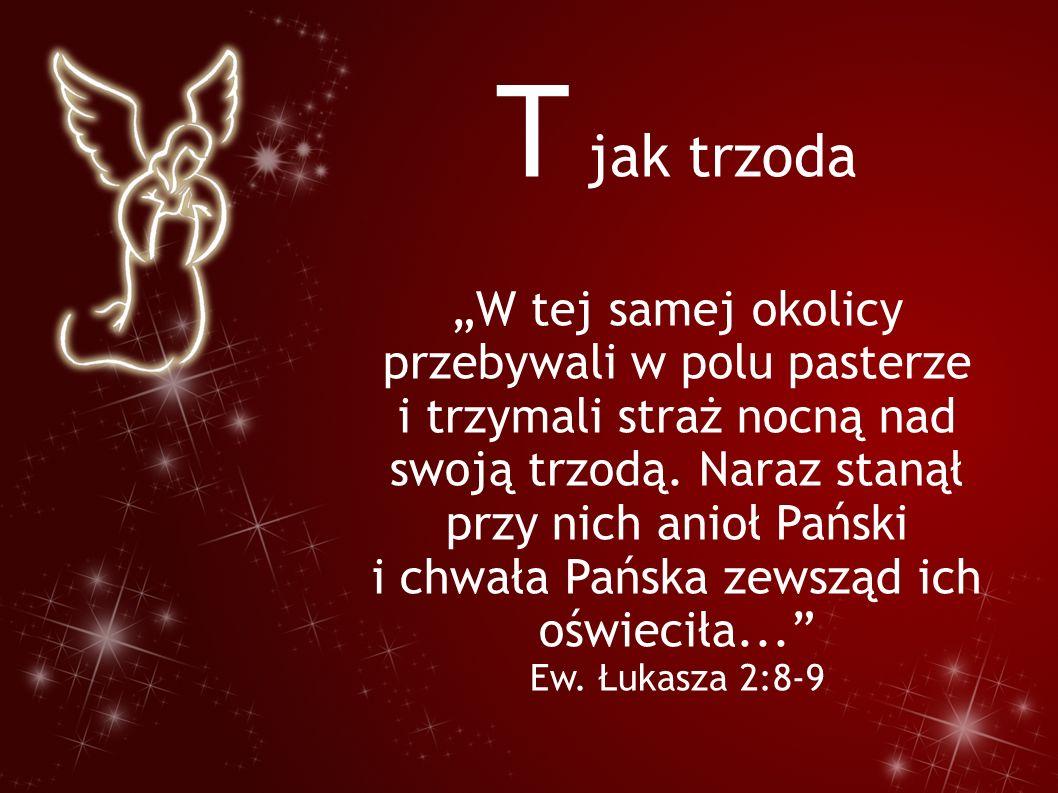 """U jak uniżenie `""""Który chociaż był w postaci Bożej, nie upierał się zachłannie przy tym, aby być równym Bogu, lecz wyparł się samego siebie, przyjął postać sługi i stał się podobny ludziom. List do Filipian 2:6-7"""
