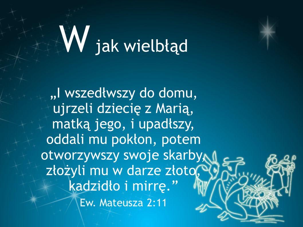 """Z jak Zbawiciel """"A urodzi syna i nadasz mu imię Jezus; albowiem On zbawi lud swój od grzechów jego. Ew."""