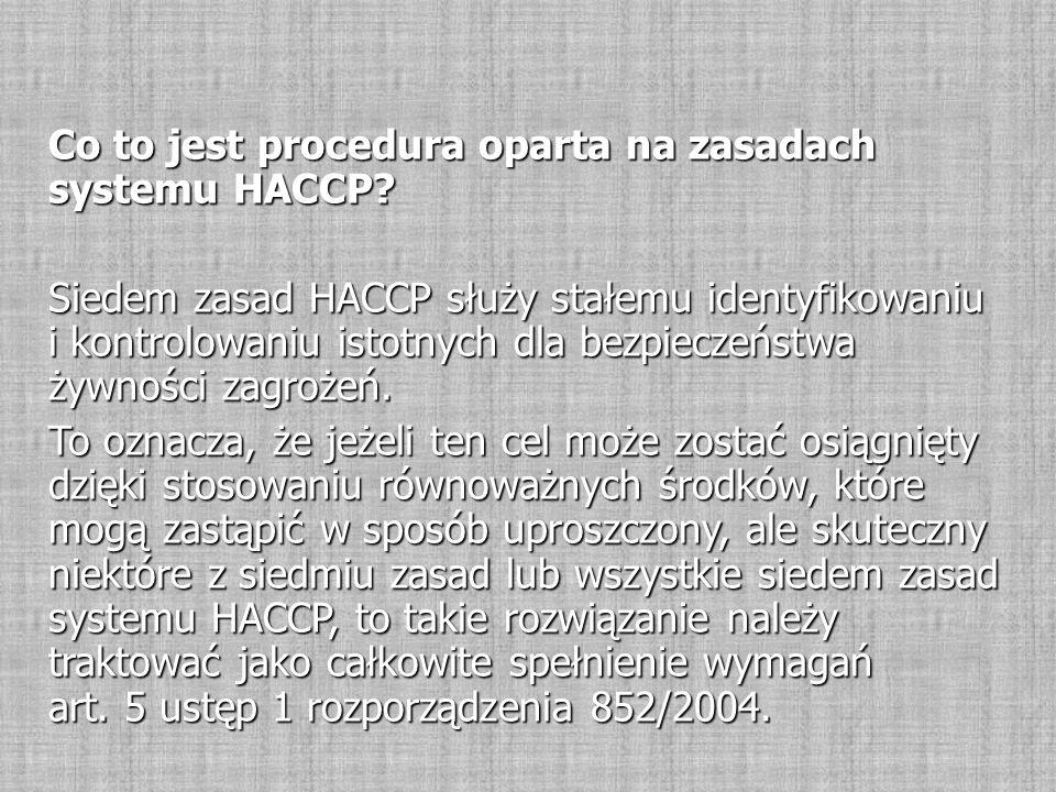Co to jest procedura oparta na zasadach systemu HACCP.