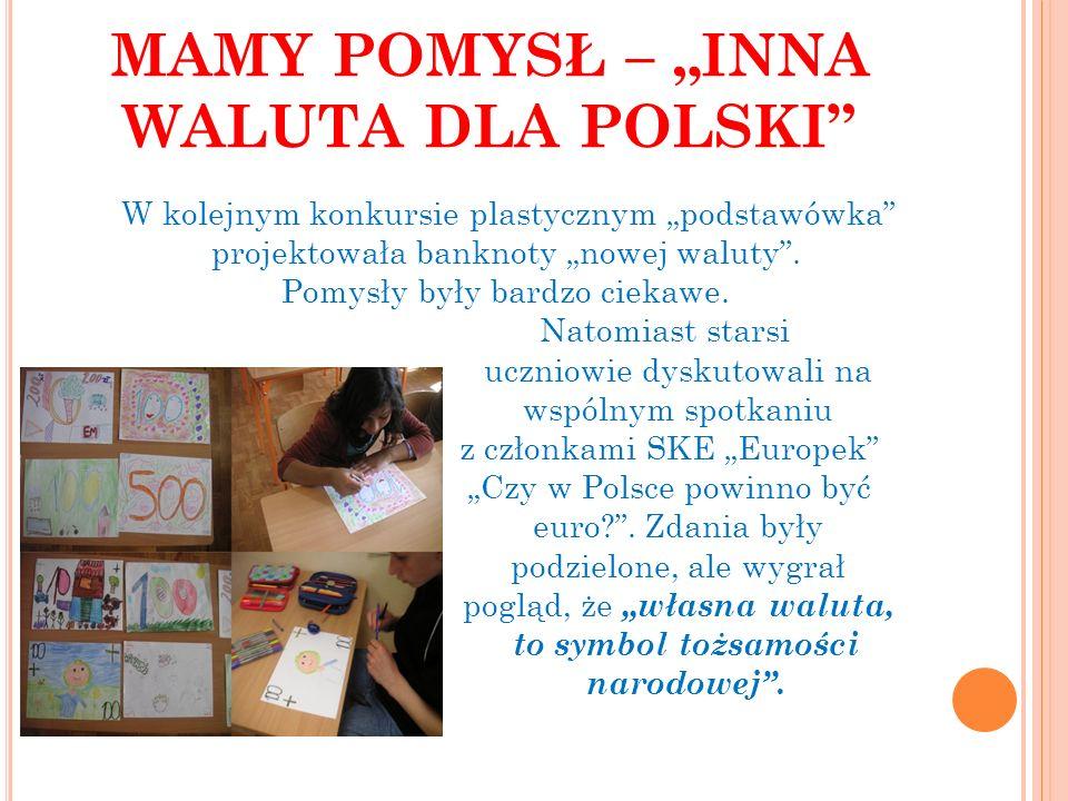 """MAMY POMYSŁ – """"INNA WALUTA DLA POLSKI"""" W kolejnym konkursie plastycznym """"podstawówka"""" projektowała banknoty """"nowej waluty"""". Pomysły były bardzo ciekaw"""