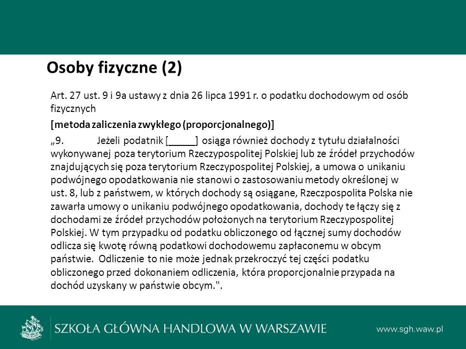 Osoby fizyczne (2) Art. 27 ust. 9 i 9a ustawy z dnia 26 lipca 1991 r.