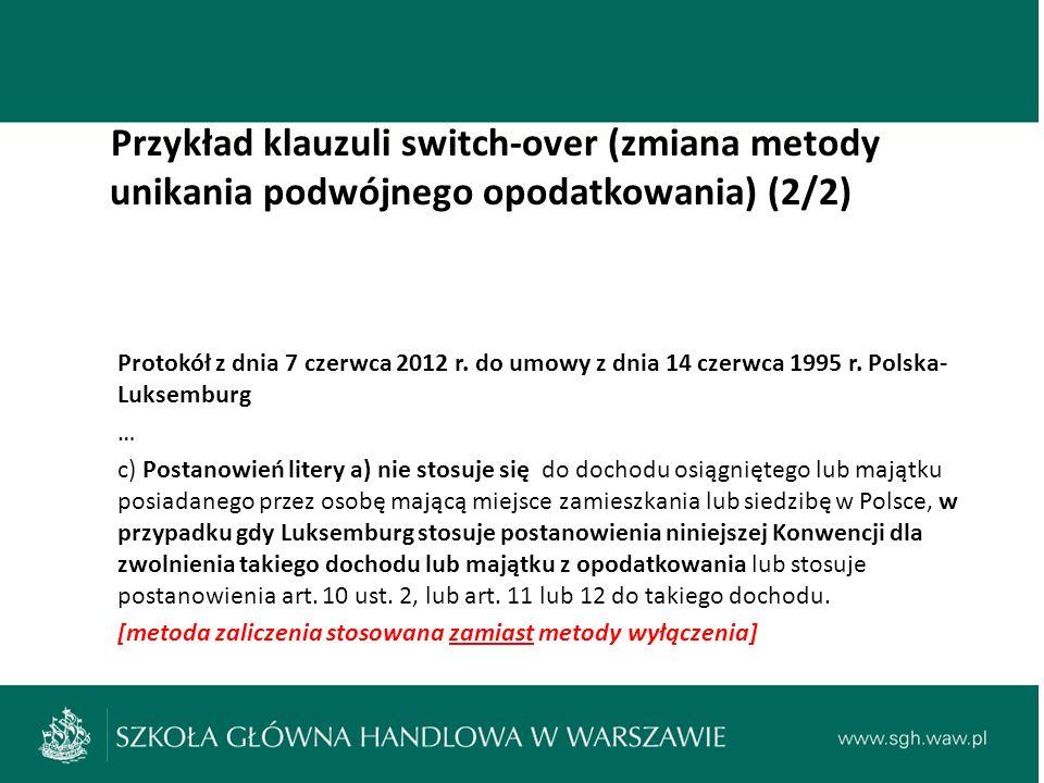 Przykład klauzuli switch-over (zmiana metody unikania podwójnego opodatkowania) (2/2) Protokół z dnia 7 czerwca 2012 r.