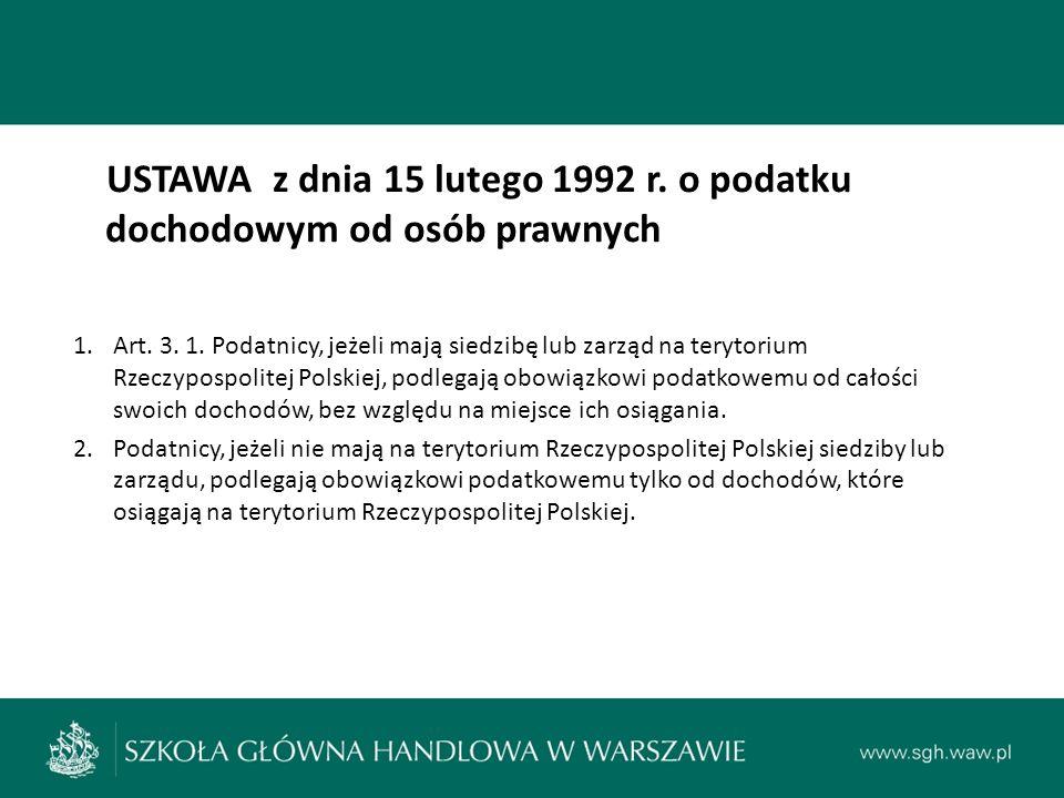 USTAWA z dnia 15 lutego 1992 r. o podatku dochodowym od osób prawnych 1.Art.