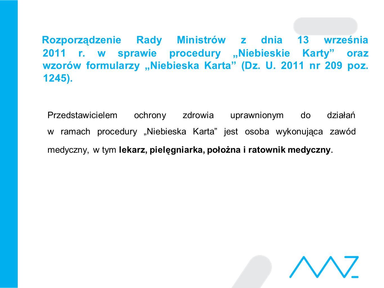 """Rozporządzenie Rady Ministrów z dnia 13 września 2011 r. w sprawie procedury """"Niebieskie Karty"""" oraz wzorów formularzy """"Niebieska Karta"""" (Dz. U. 2011"""