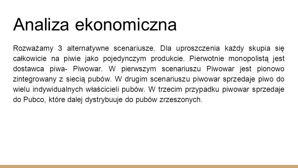 Analiza ekonomiczna Rozważamy 3 alternatywne scenariusze.