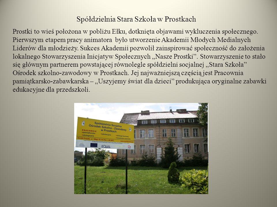 Prostki to wieś położona w pobliżu Ełku, dotknięta objawami wykluczenia społecznego.