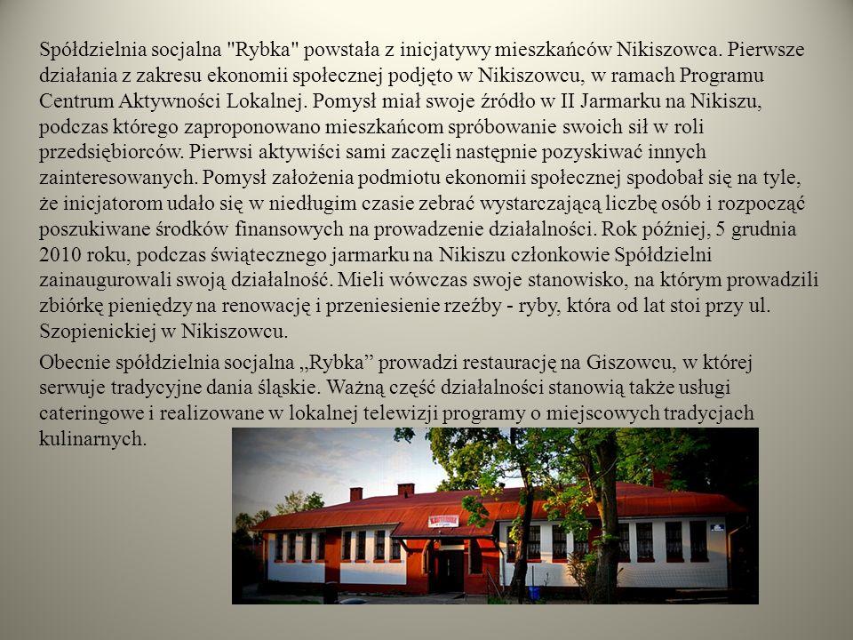 Spółdzielnia socjalna Rybka powstała z inicjatywy mieszkańców Nikiszowca.