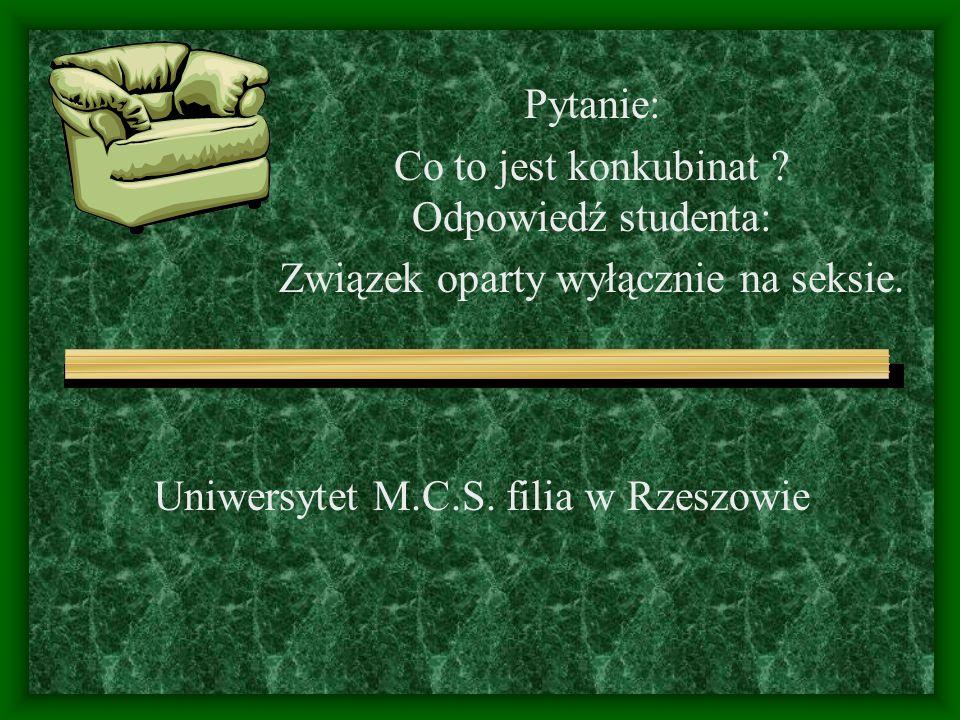Uniwersytet M.C.S. filia w Rzeszowie Pytanie: Co to jest konkubinat .