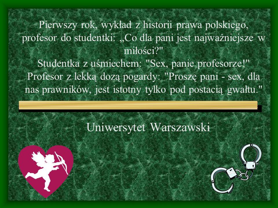 Uniwersytet Adama Mickiewicza Jeżeli od zbioru studentów odejmiemy studentów słuchających, to otrzymamy te dwie panienki, które teraz beztrosko rozmawiają w drugim rzędzie.