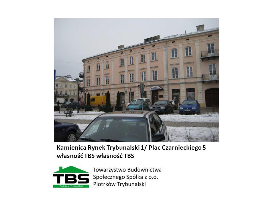 Kamienica Rynek Trybunalski 1/ Plac Czarnieckiego 5 własność TBS własność TBS