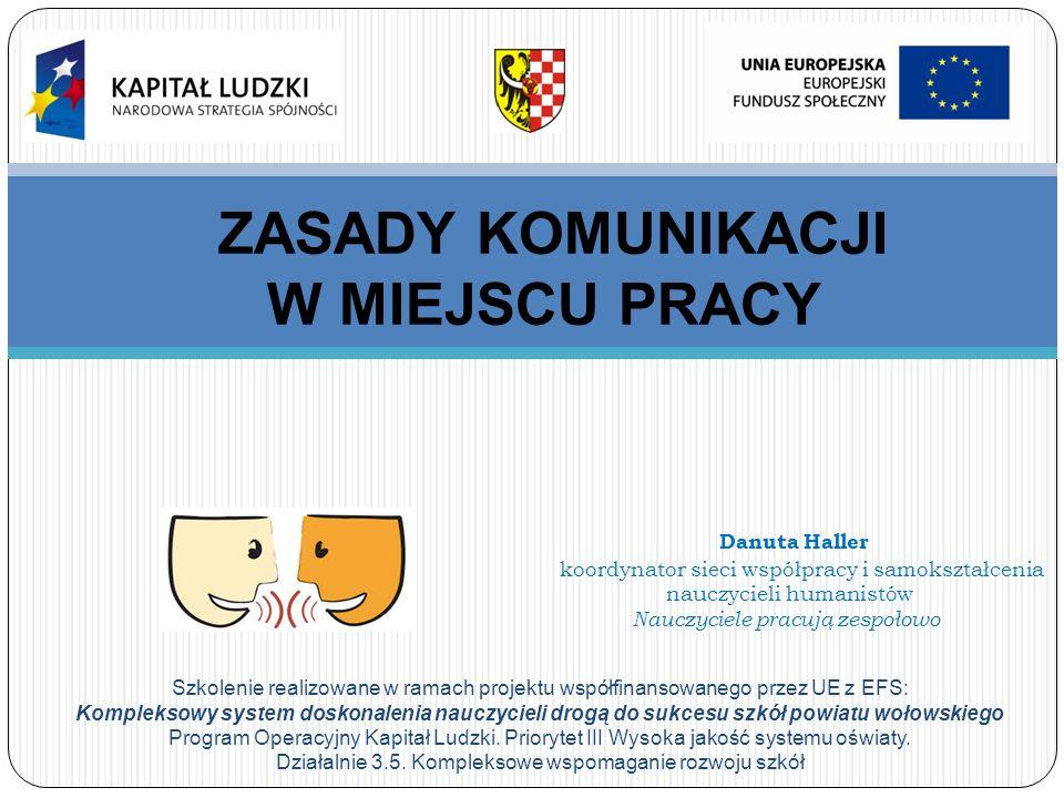Szkolenie realizowane w ramach projektu współfinansowanego przez UE z EFS: Kompleksowy system doskonalenia nauczycieli drogą do sukcesu szkół powiatu