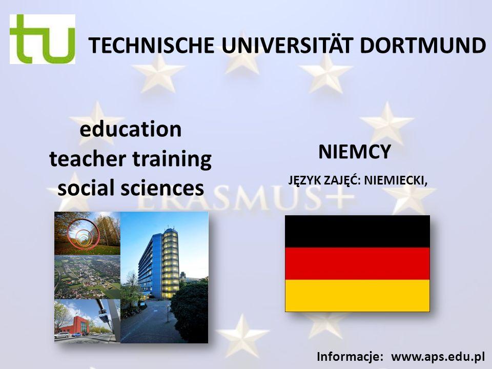 TECHNISCHE UNIVERSITÄT DORTMUND JĘZYK ZAJĘĆ: NIEMIECKI, Informacje: www.aps.edu.pl education teacher training social sciences NIEMCY