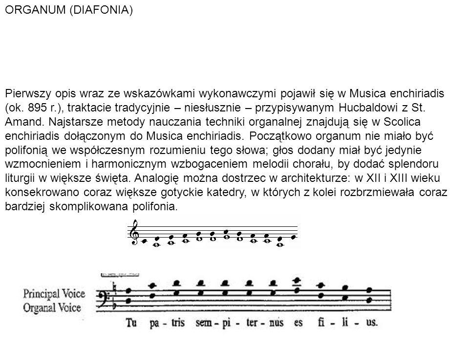Pierwszy opis wraz ze wskazówkami wykonawczymi pojawił się w Musica enchiriadis (ok. 895 r.), traktacie tradycyjnie – niesłusznie – przypisywanym Hucb