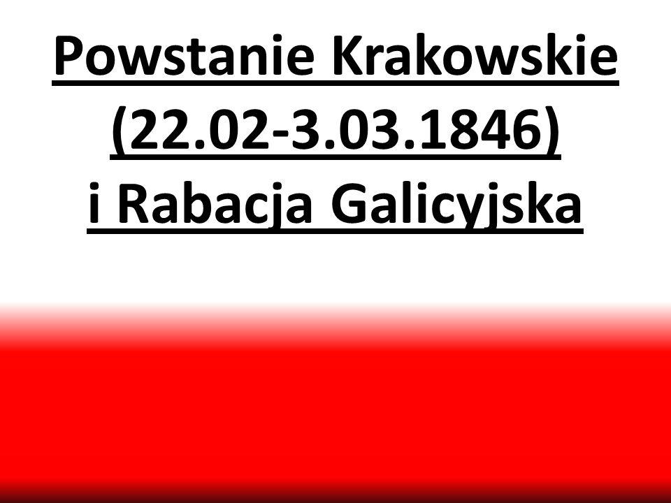 Rząd Narodowy Rzeczpospolitej Polskiej 22 II 1846 Ludwik Gorzkowski, Jan Tyssowski, Aleksander Grzegorzewski Manifest: wezwanie do walki o niepodległość ( fałszywa informacja o trwaniu powstaniu w całej Polsce) zapowiedź zniesienia przywilejów i różnic stanowych oddanie chłopom użytkowanej ziemi zniesienie pańszczyzny i ciężarów poddańczych rozdział ziemi bezrolnym ( z dóbr narodowych) 24 II Jan Tyssowski (pod wpływem E.