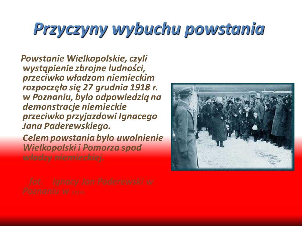 Przyczyny wybuchu powstania Przyczyny wybuchu powstania. P Powstanie Wielkopolskie, czyli wystąpienie zbrojne ludności, przeciwko władzom niemieckim r