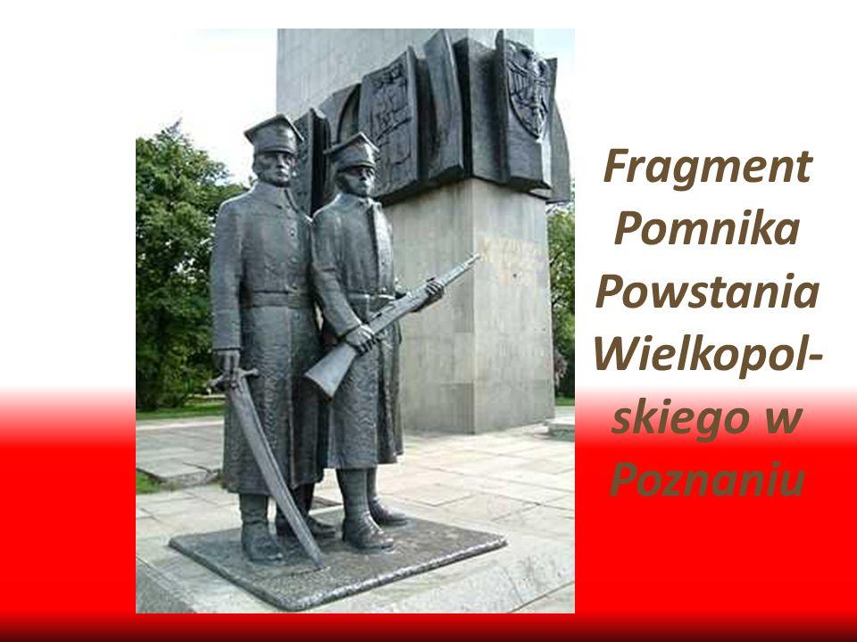 Fragment Pomnika Powstania Wielkopol- skiego w Poznaniu