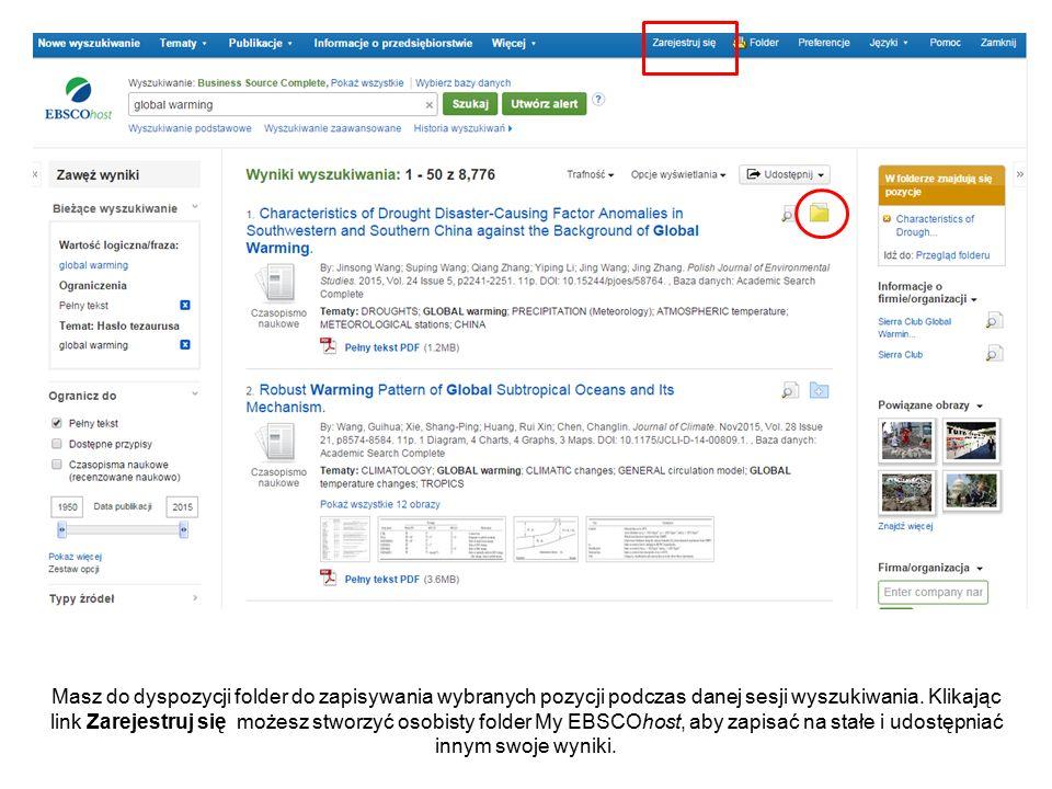Masz do dyspozycji folder do zapisywania wybranych pozycji podczas danej sesji wyszukiwania.