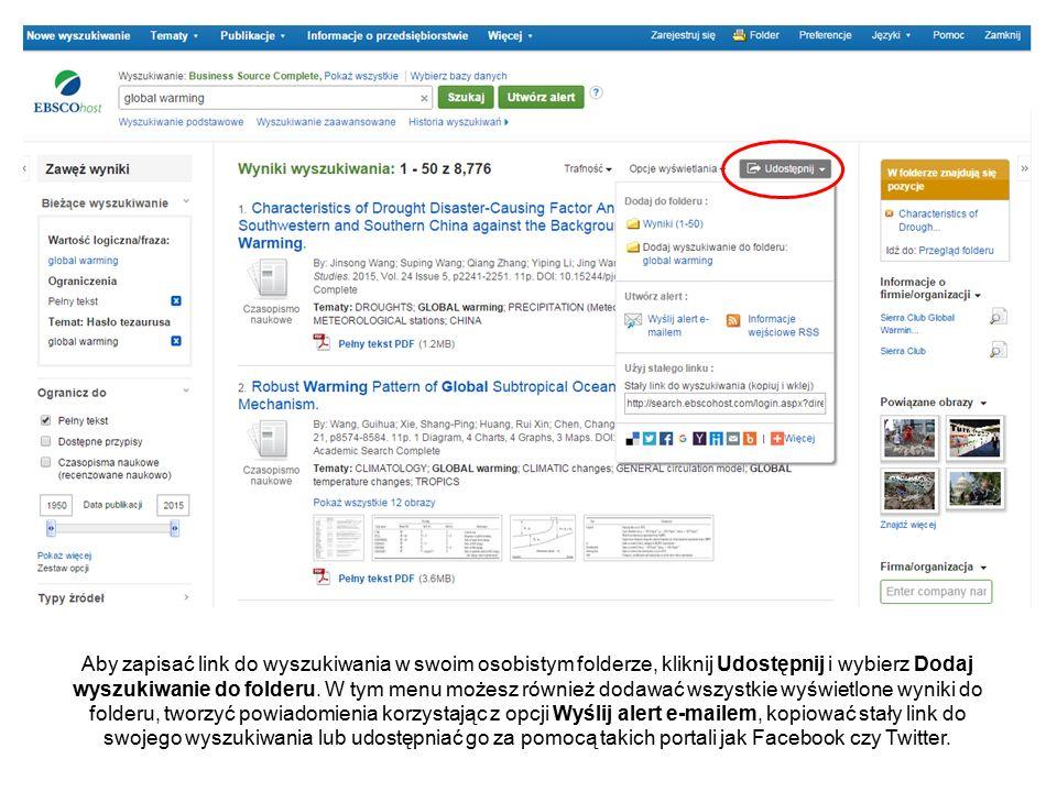 Aby zapisać link do wyszukiwania w swoim osobistym folderze, kliknij Udostępnij i wybierz Dodaj wyszukiwanie do folderu.