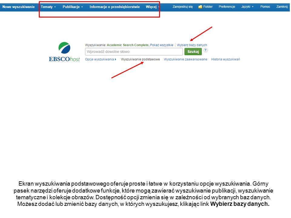 Ekran wyszukiwania podstawowego oferuje proste i łatwe w korzystaniu opcje wyszukiwania.