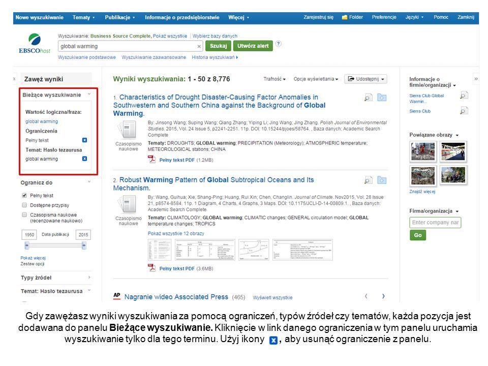 Gdy zawężasz wyniki wyszukiwania za pomocą ograniczeń, typów źródeł czy tematów, każda pozycja jest dodawana do panelu Bieżące wyszukiwanie.