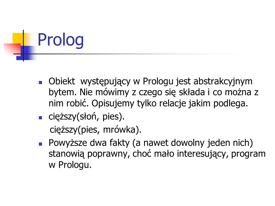 Robot w systemie Warrena add(jasno(X),zapal(X)).add(ciemno(X),zgas(X)).
