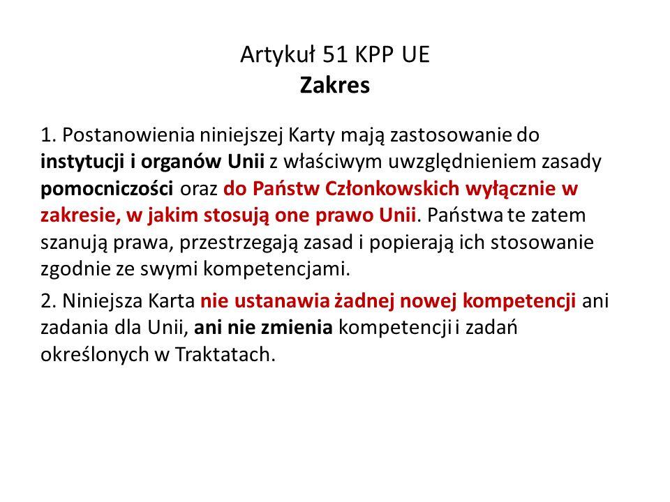 Artykuł 51 KPP UE Zakres 1.