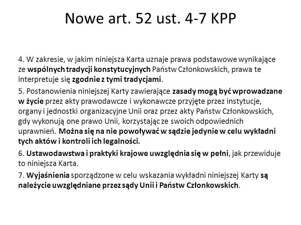 Nowe art. 52 ust. 4-7 KPP 4.