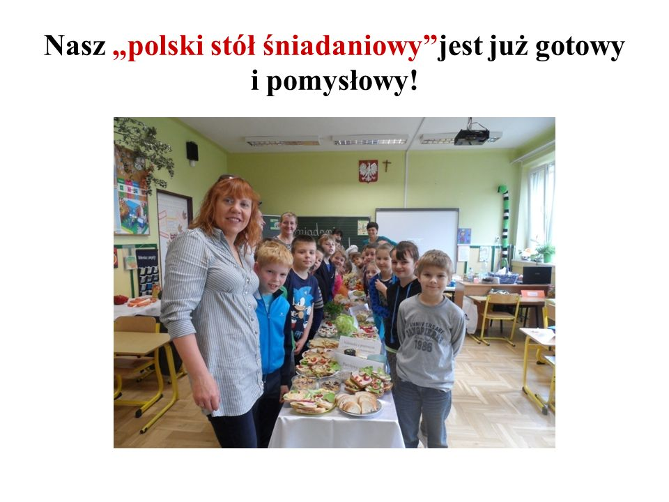 """Nasz """"polski stół śniadaniowy jest już gotowy i pomysłowy!"""