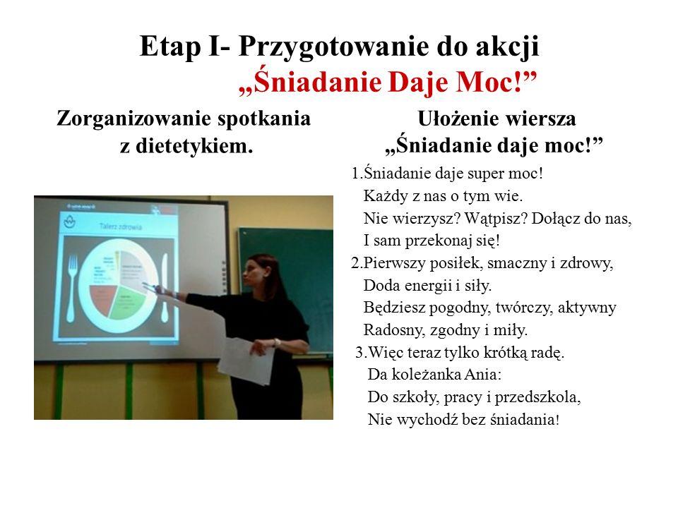 """Etap I- Przygotowanie do akcji """"Śniadanie Daje Moc! Zorganizowanie spotkania z dietetykiem."""