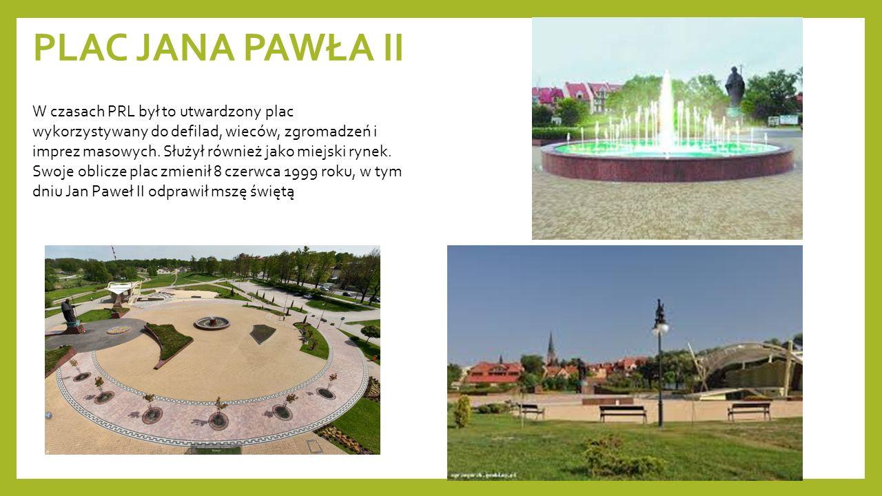 PLAC JANA PAWŁA II W czasach PRL był to utwardzony plac wykorzystywany do defilad, wieców, zgromadzeń i imprez masowych. Służył również jako miejski r