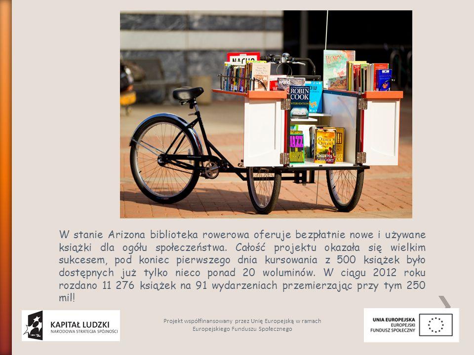 W stanie Arizona biblioteka rowerowa oferuje bezpłatnie nowe i używane książki dla ogółu społeczeństwa.