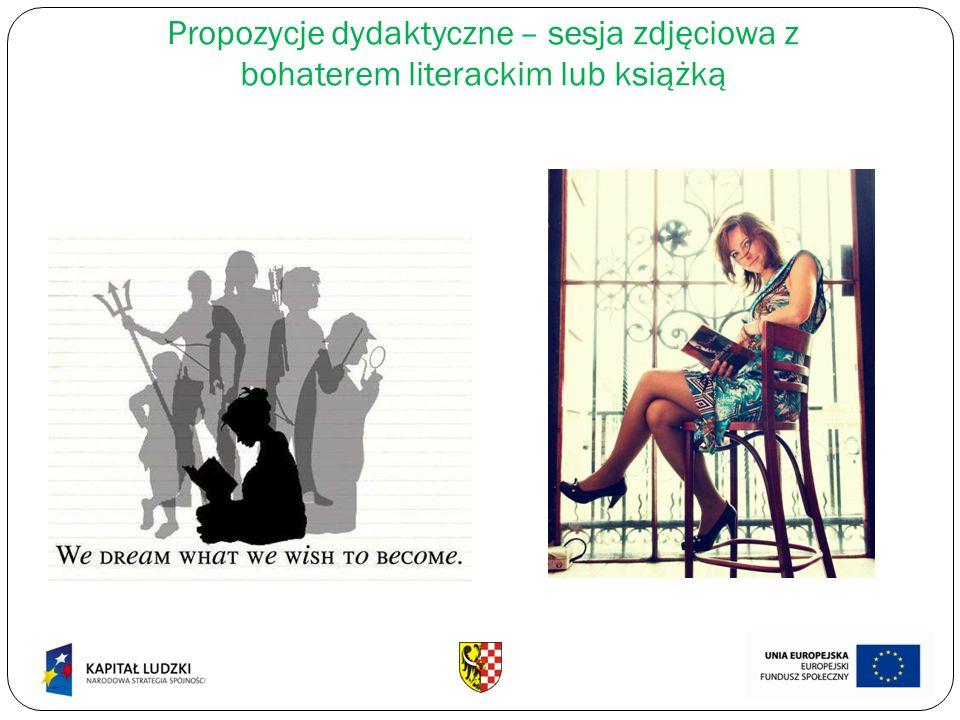Propozycje dydaktyczne – sesja zdjęciowa z bohaterem literackim lub książką